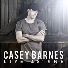 Casey Barnes Live As One