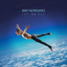 Mike and the Mechanics Let Me Fly