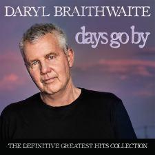 Daryl Braithwaite Days Go By