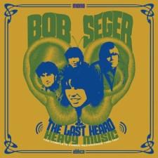 Bob Seger and The Last Heard
