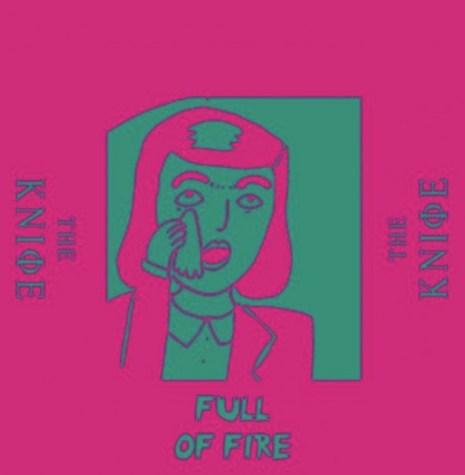 The-Knife-Full-Of-Fire-608x608