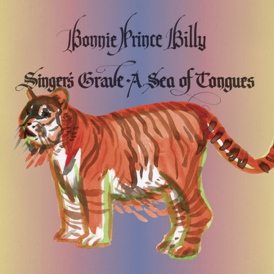 bonnie-prince-billy-album-singers-grave-a-sea-of-tongues_541_541