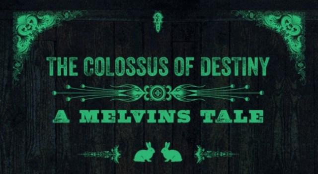 MelvinsColossusTitleWide-2xhm2661amtiqec7wv56o0