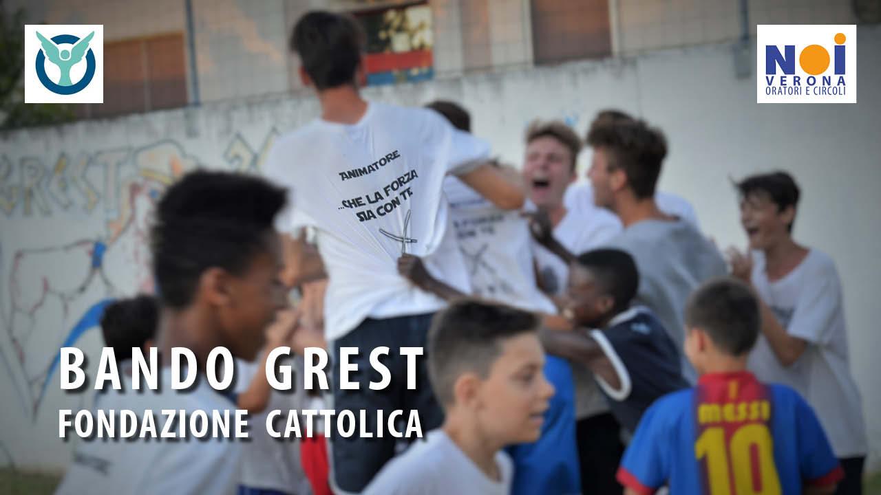 Bando Grest 2019 - Finanziato da Fondazione Cattolica