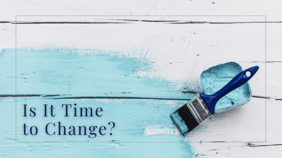 Is It Time to Change?