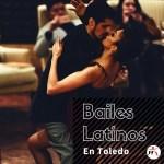 Clases de Bailes Latinos en Toledo