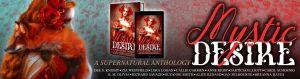 Mystic Desire A Supernatural Anthology