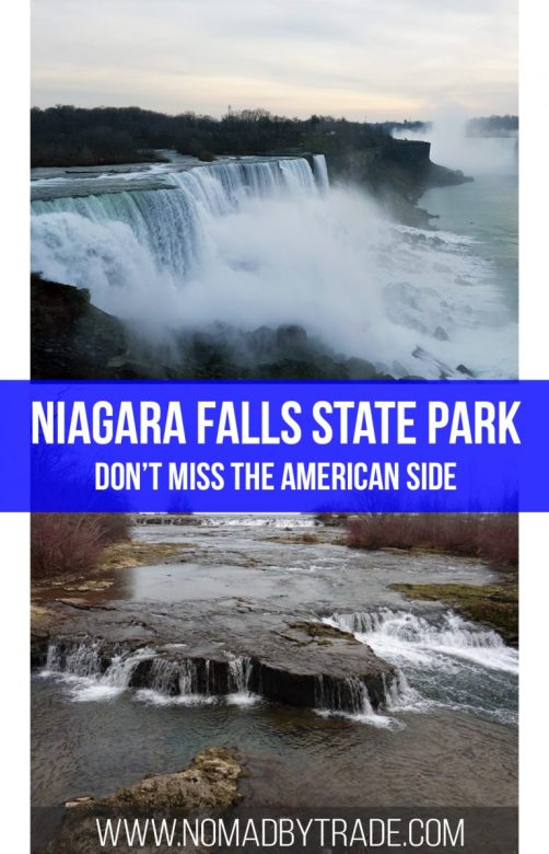 Niagara Falls State Park, on the New York side, offers a chance to get up close and personal with the waterfalls.