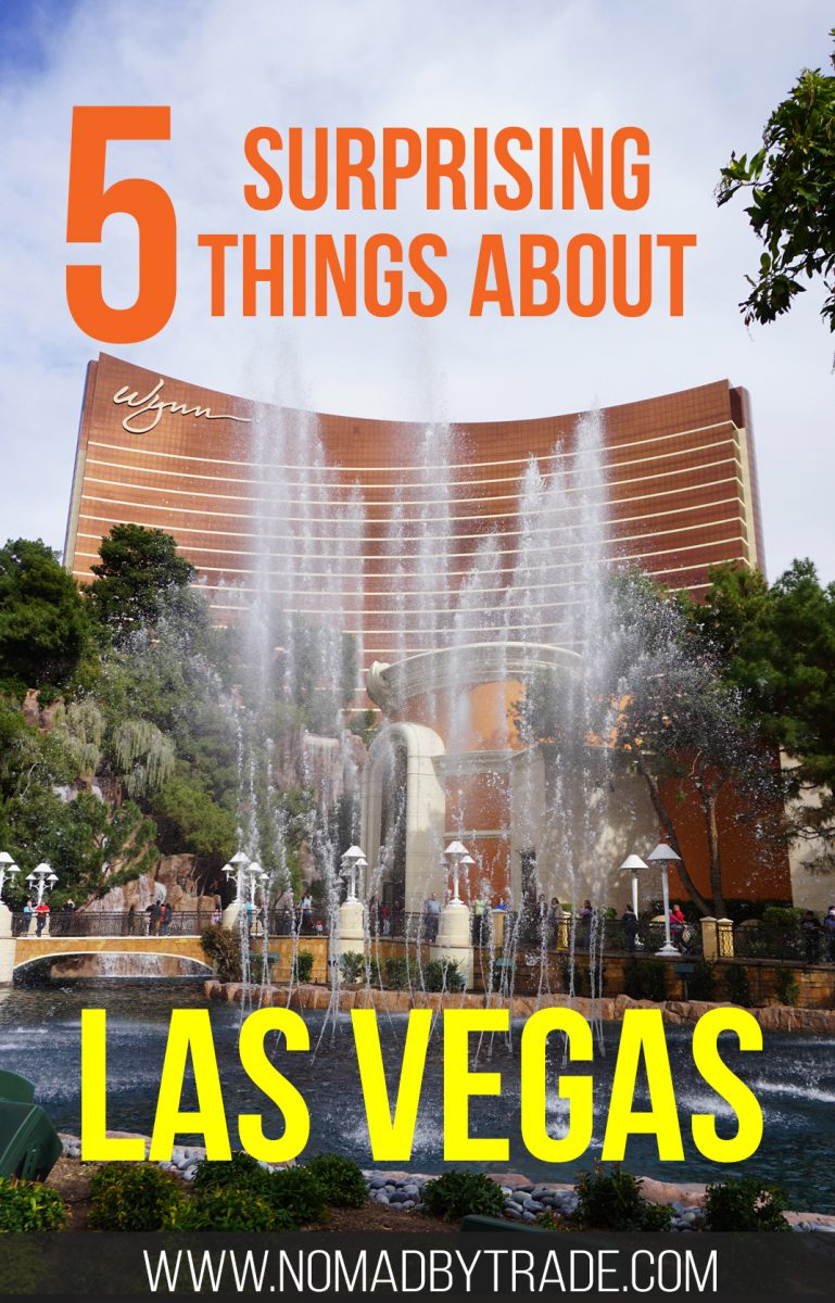 5 things that surprised me on my first visit to Las Vegas, Nevada
