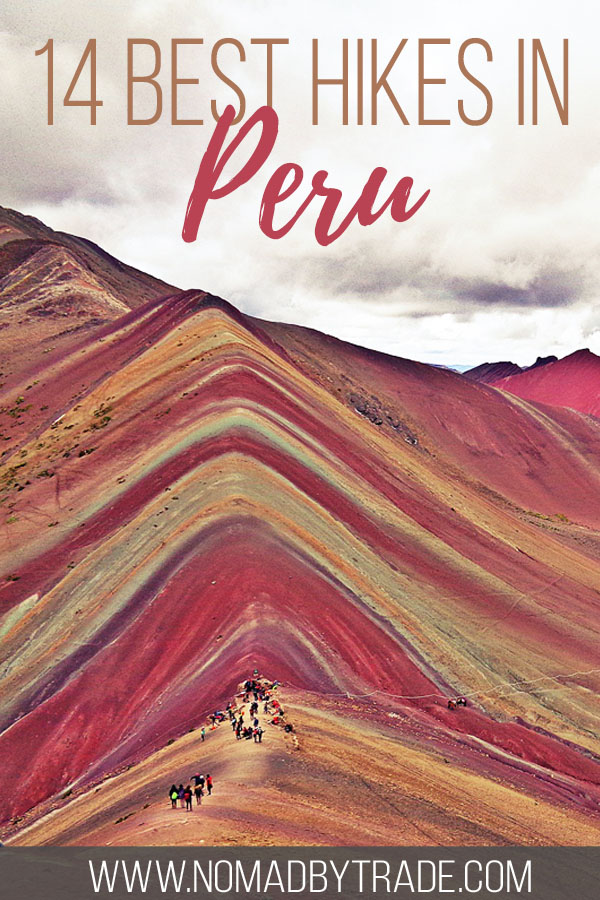 """Hikers on Peru's Rainbow Mountain with text overlay reading """"14 best hikes in Peru"""""""