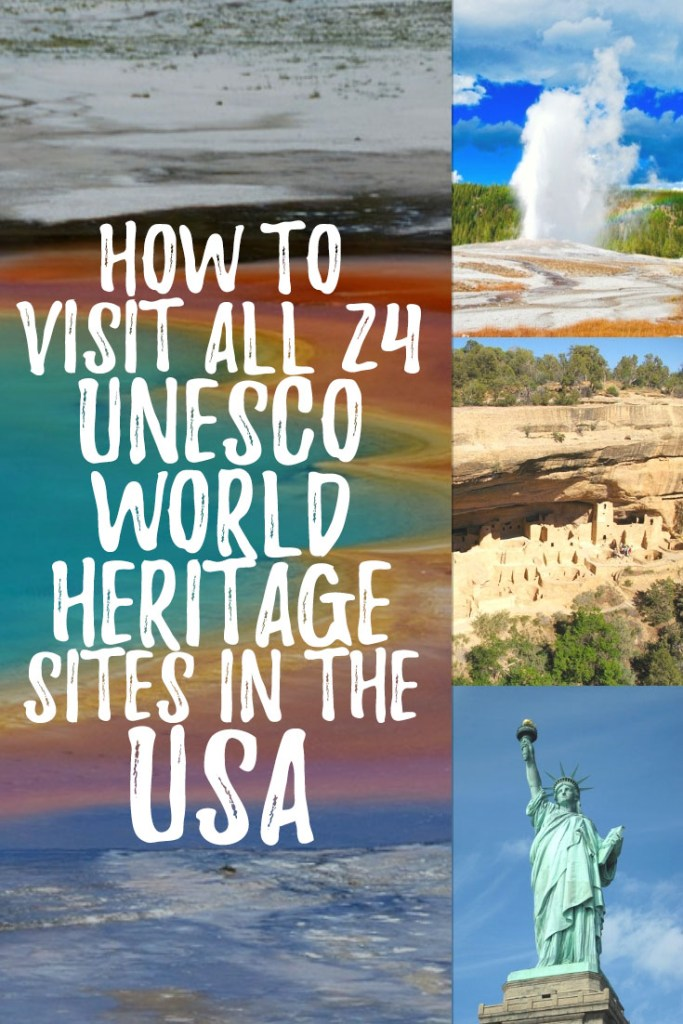 """Photo collage with text overlay reading """"How to visit all 24 UNESCO World Heritage sites in the USA"""