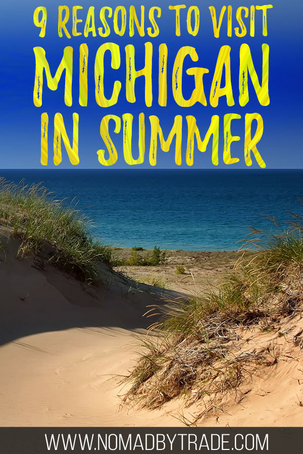 "Sandy dunes along Lake Michigan with text overlay reading ""9 reasons to visit Michigan in summer"""