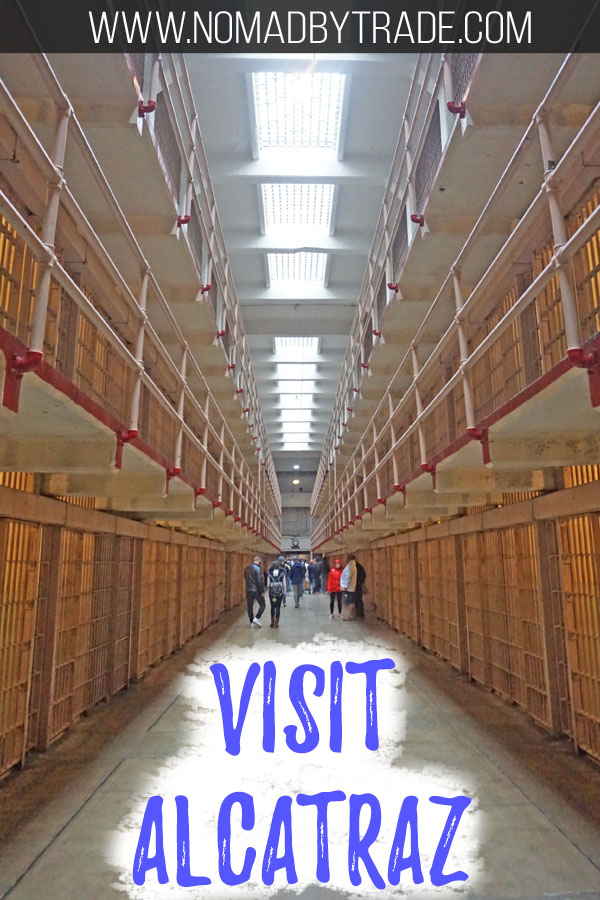 "Photo of an Alcatraz cellblock with text overlay reading ""Visit Alcatraz"""