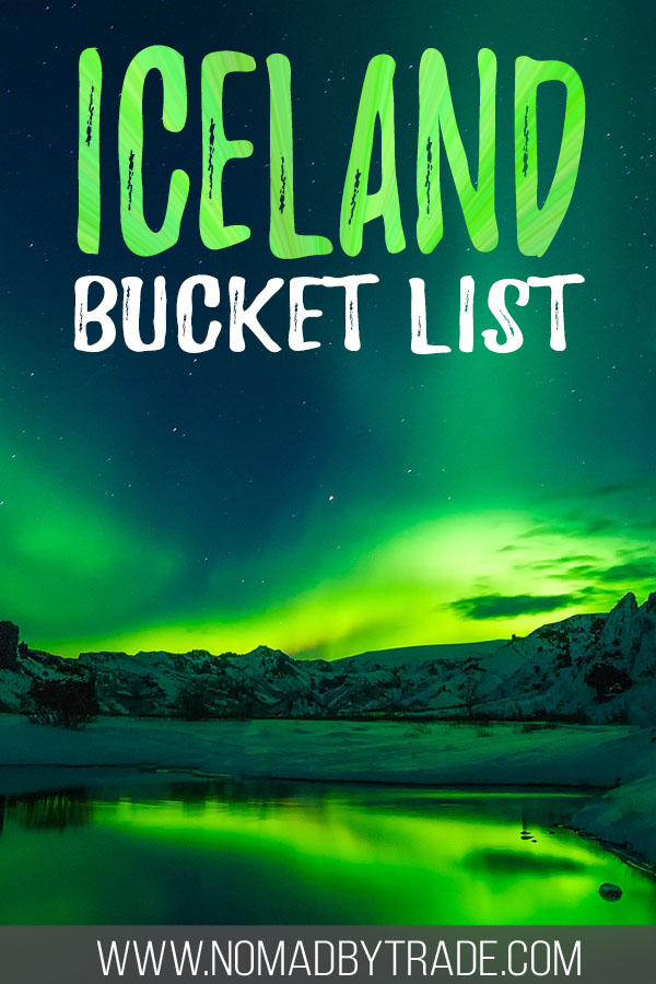 "Photo of the Northern Lights with text overlay reading ""Iceland bucket list"""