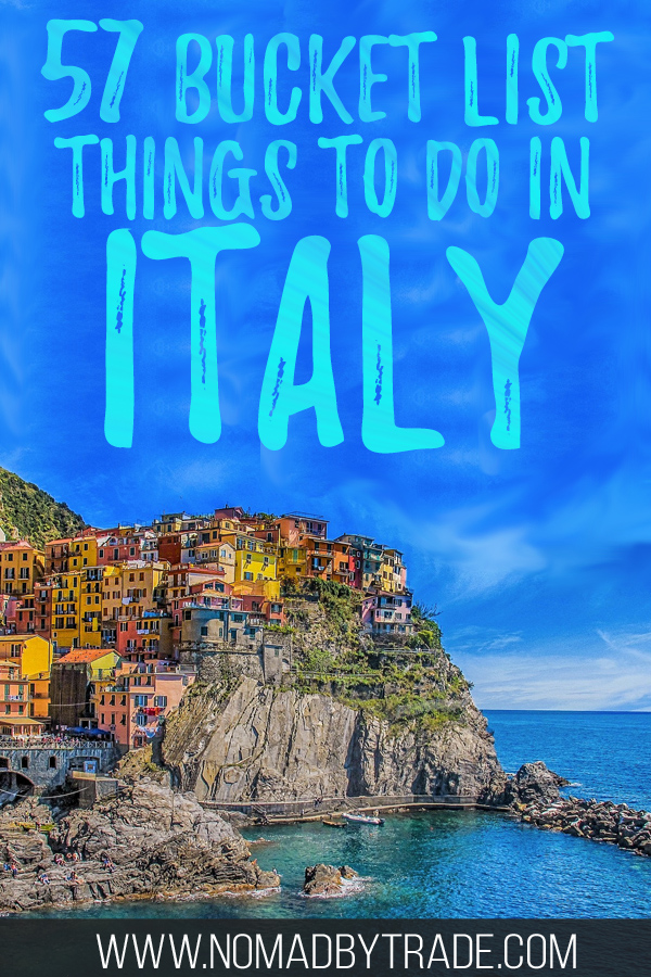 "Photo of Cinque Terre with text overlay reading ""57 bucket list things to do in Italy"""