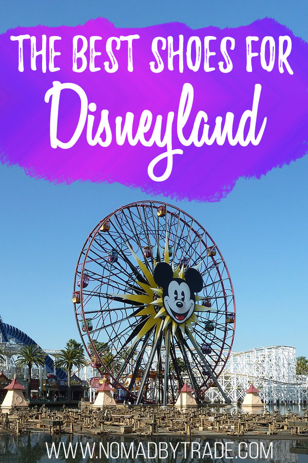 """Ferris Wheel at California Adventure with text overlay reading """"The best shoes for Disneyland"""""""