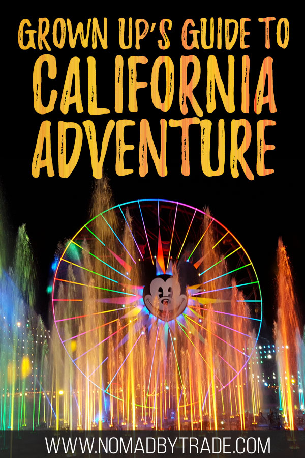 "World of Color fountains with text overlay reading ""Grown Up's Guide to California Adventure"""