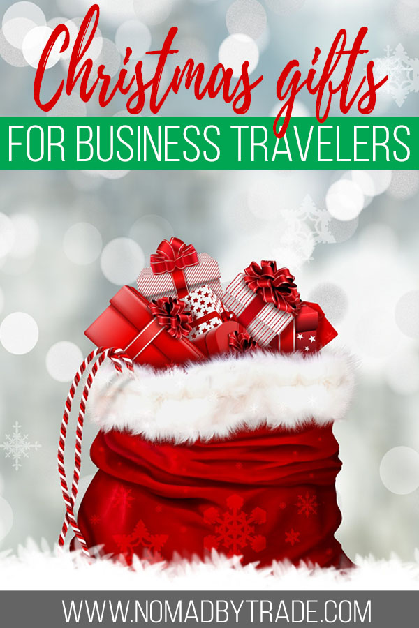 "Sack of presents with text overlay reading ""Christmas gifts for business travelers"""