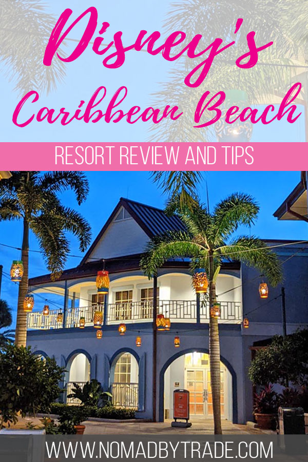 "Photo of a hotel building with text overlay reading ""Disney's Caribbean Beach resort review and tips"""