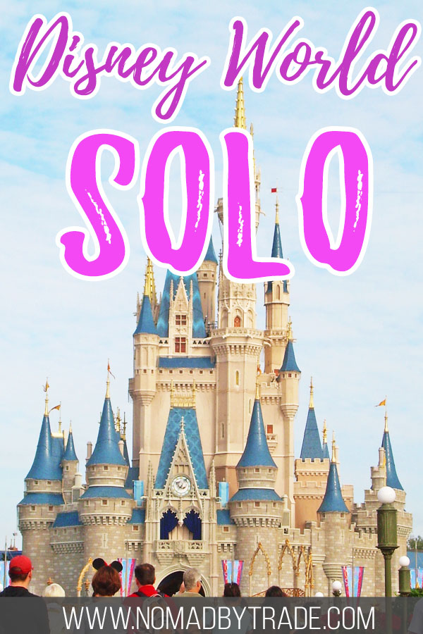 "Cinderella Castle with text overlay reading ""Disney World solo"""