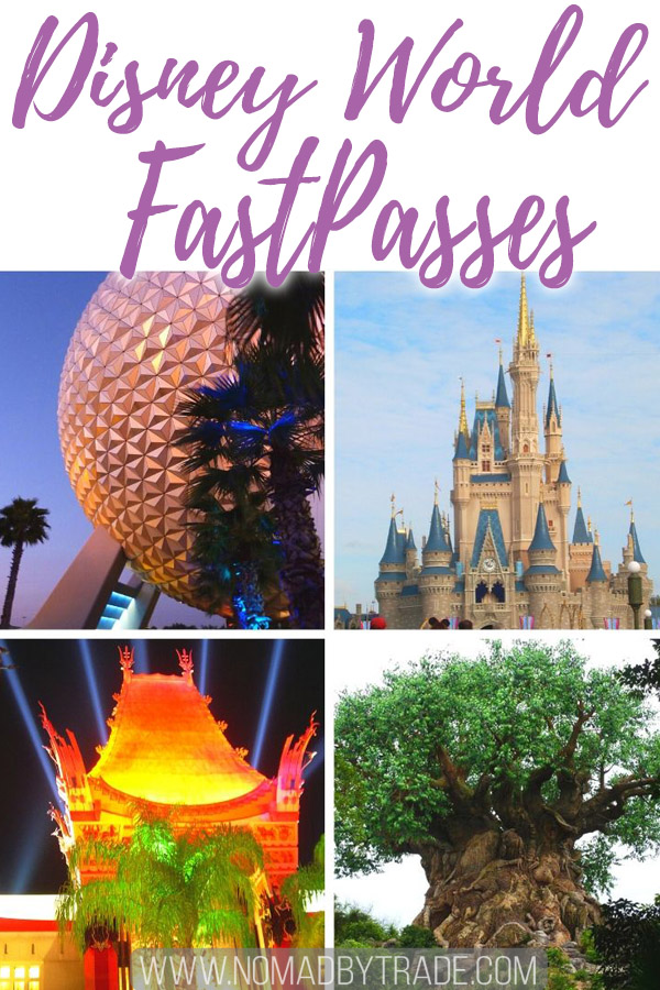"Photo collage with text overlay reading ""Disney World FastPasses"""