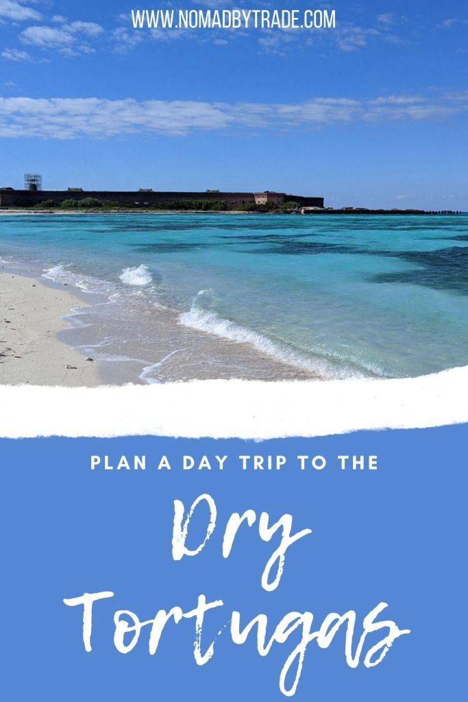 "Turquoise waters in front of Fort Jefferson with text overlay reading, ""Plan a day trip to the Dry Tortugas"""