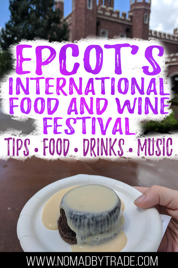 "Photo of dessert at the Epcot International Food and Wine festival with text overlay reading ""Epcot's International Food and Wine Festival - tips, food, drinks, music"""
