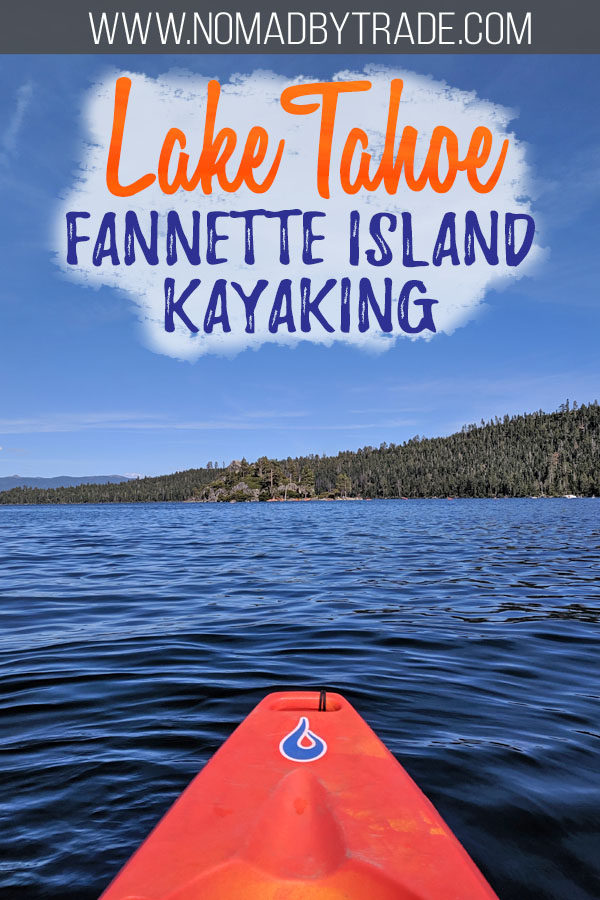 "Photo of a kayak on Lake Tahoe with text overlay reading ""Lake Tahoe Fannette Island kayaking"""