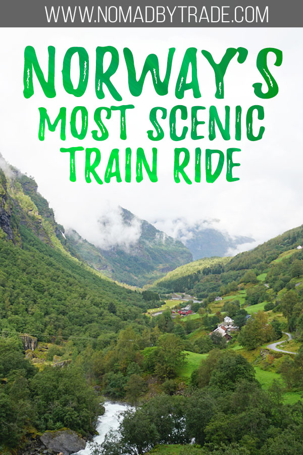 "Valley along the Flam Railway with text overlay reading ""Norway's most scenic train ride"""