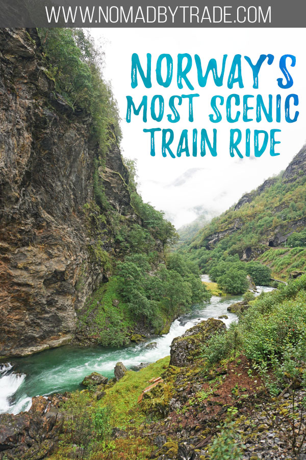 """Photo of a valley along the Flam Railway with text overlay reading """"Norway's most scenic train ride"""""""