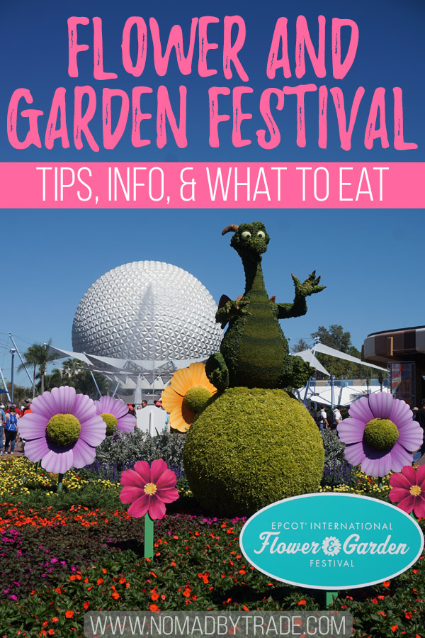 "Epcot International Flower and Garden Festival topiaries with text overlay reading ""Flower and Garden Festival - Tips, Info, & what to Eat"""