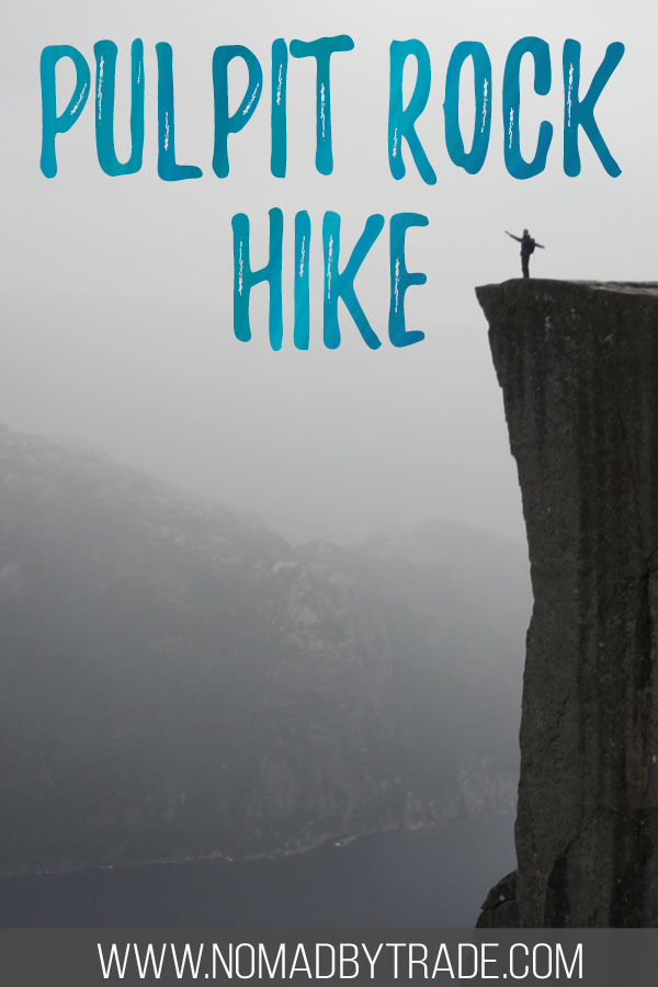"Person standing on Norway's Pulpit Rock with text overlay reading ""Pulpit Rock Hike"""