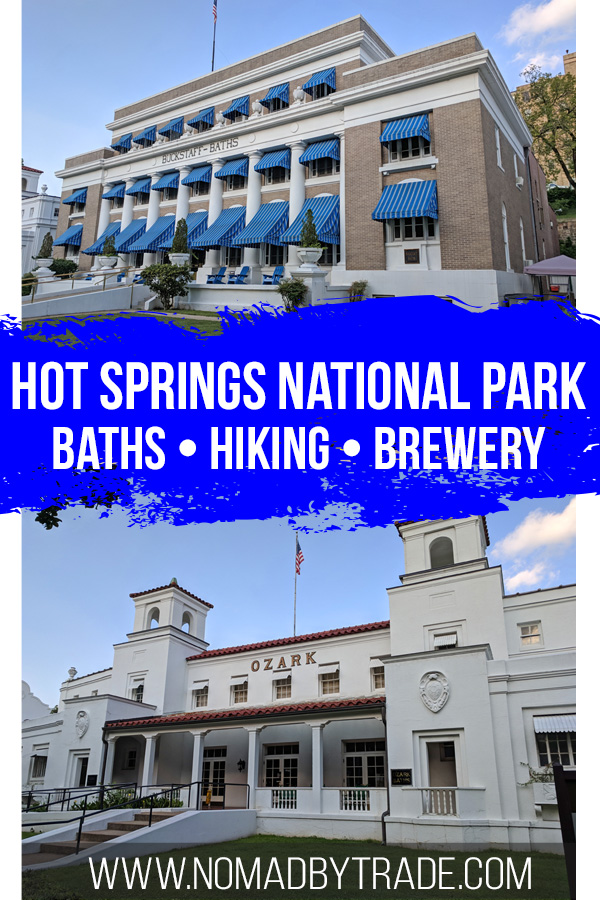 "Hot Springs bath houses with text overlay reading ""Things to do in Hot Springs National Park"""