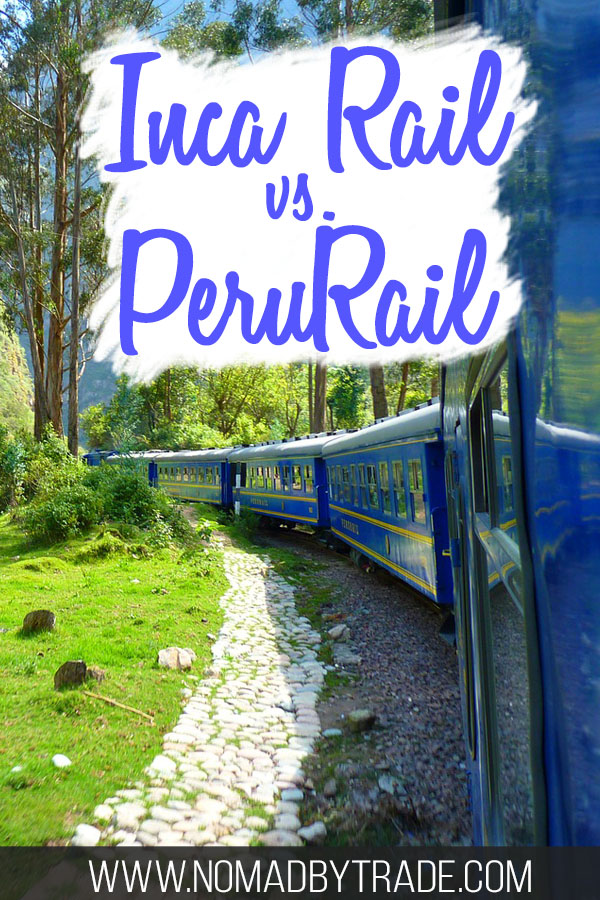 "Photo of a PeruRail train with text overlay reading ""Inca Rail vs. Peru Rail"""