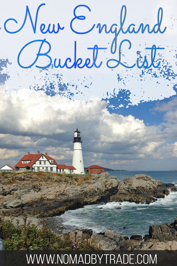 "Lighthouse along a rocky shore with text overlay reading ""New England Bucket List"""