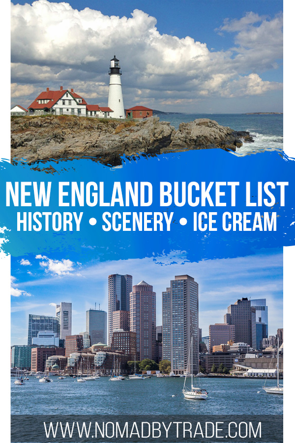 "Photo collage with text overlay reading ""New England Bucket List - History - Scenery - Ice cream"""