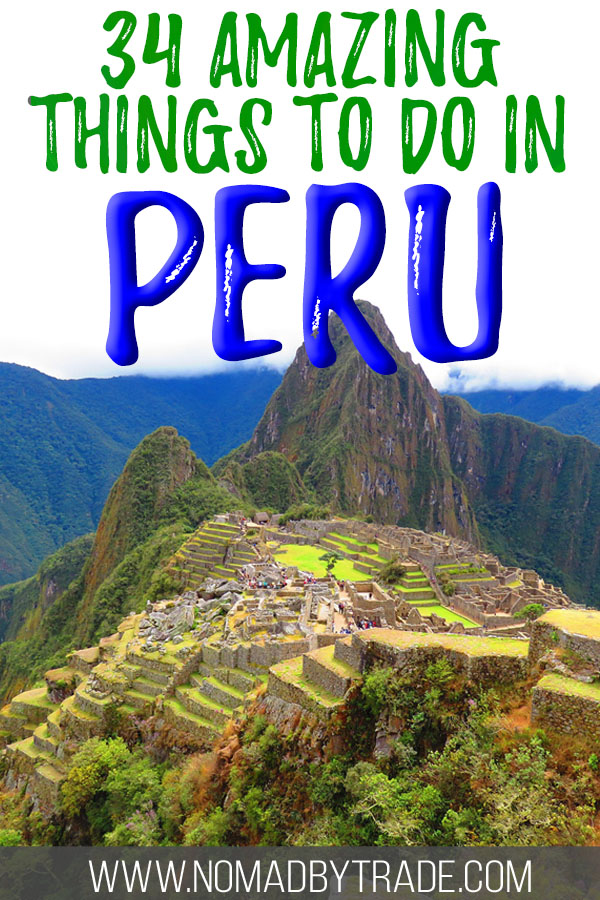 """Photo of Machu Picchu with text overlay reading """"34 amazing things to do in Peru"""""""