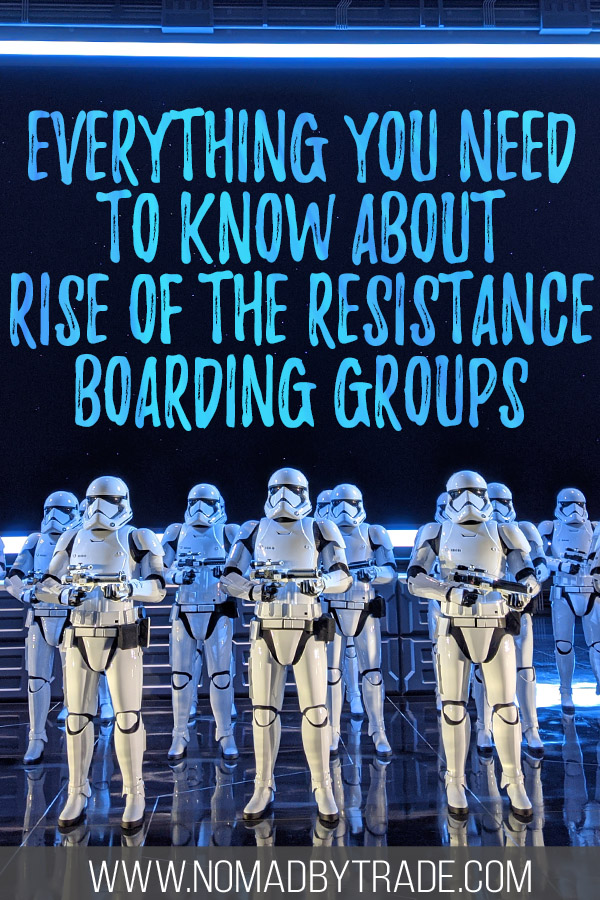 "Photo of Stormtroopers on Rise of the Resistance with text overlay reading ""Everything you need to know about Rise of the Resistance boarding groups"""