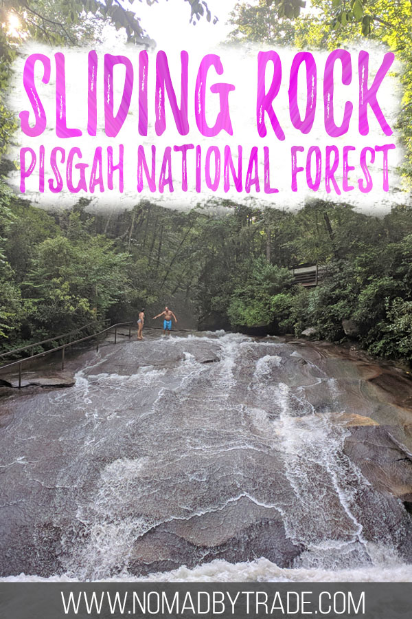 "Photo of Sliding Rock North Carolina with text overlay reading ""Sliding Rock Pisgah National Forest"""