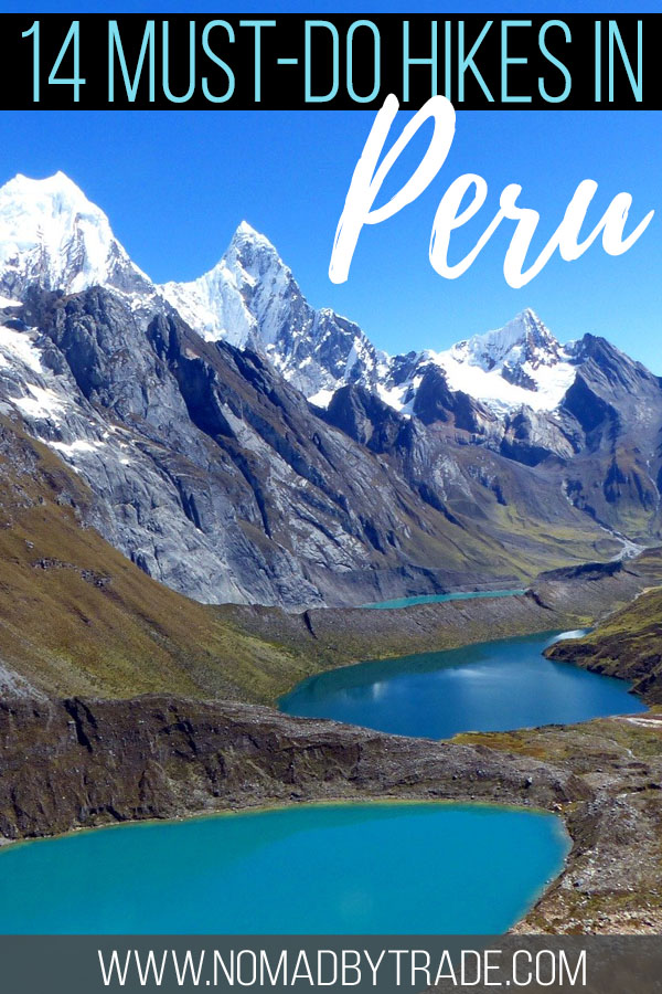 "Mountain lakes and peaks in Peru with text overlay reading ""14 must-do hikes in Peru"""