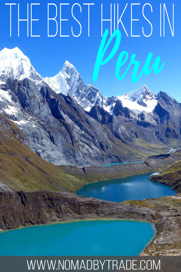 "Mountain lakes and peaks in Peru with text overlay reading ""the best hikes in Peru"""