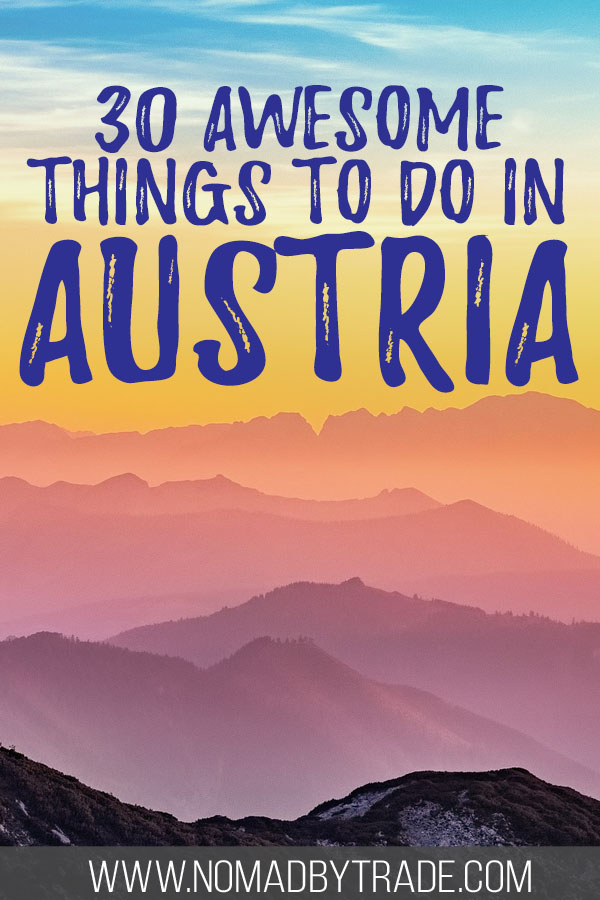 "Rolling mountains at sunset with text overlay reading ""30 Awesome things to do in Austria"""
