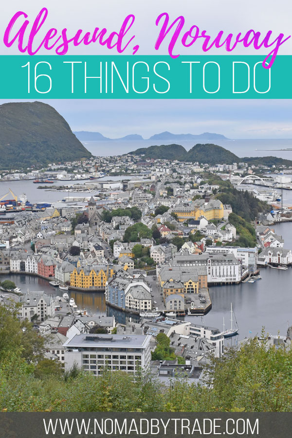 "Photo of Alesund with text overlay reading ""Alesund, Norway - 16 things to do"""