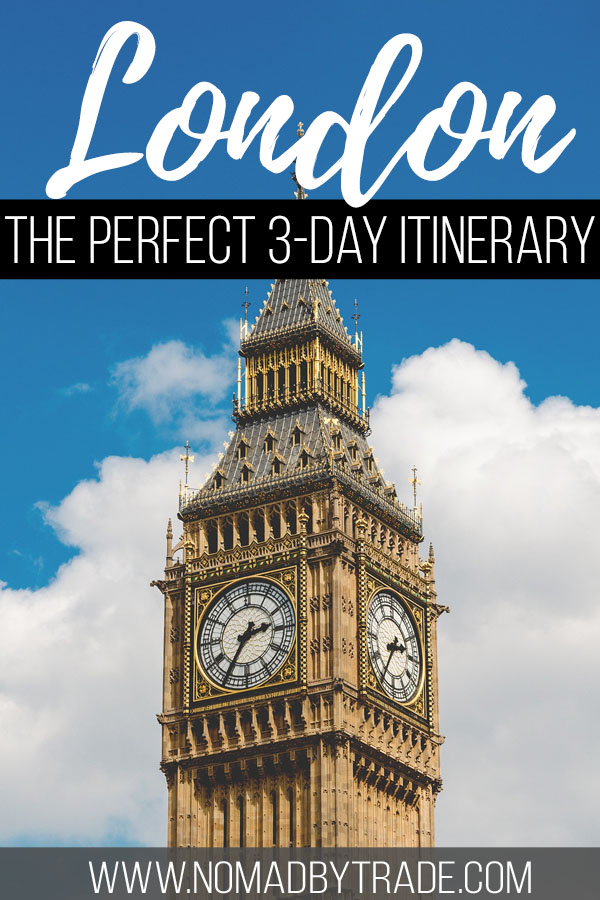 "Photo of Big Ben with text overlay reading ""London - the perfect 3-day itinerary"""
