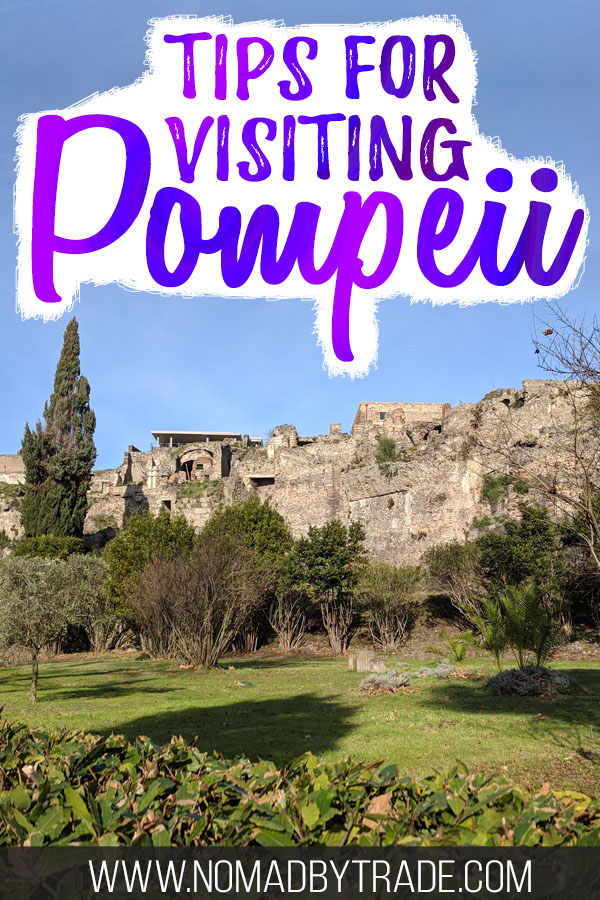 "Ancient buildings at the Pompeii ruins with text overlay reading ""Tips for visiting Pompeii"""