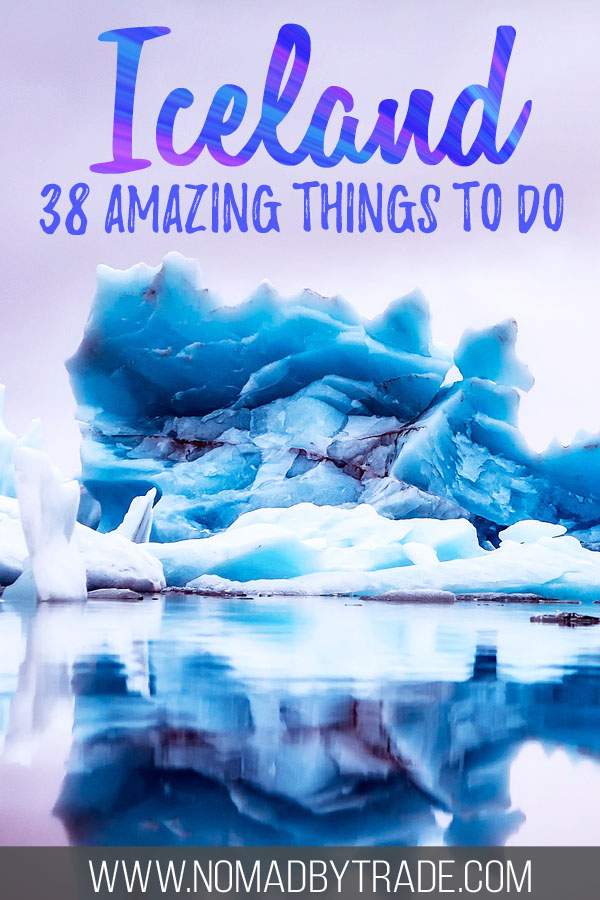 "Photo of icebergs with text overlay reading ""Iceland - 38 amazing things to do"""