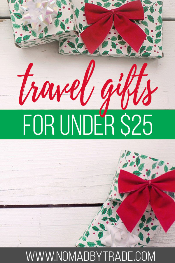 "Wrapped Christmas presents with text overlay reading ""travel gifts for under $25"""