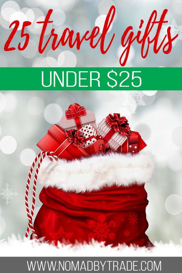 "Sack of presents with text overlay reading ""25 travel gifts under $25"""