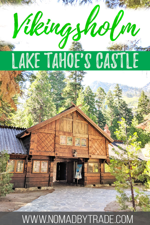 "Photo of Vikingsholm Castle with text overlay reading ""Vikingsholm - Lake Tahoe's Castle"""