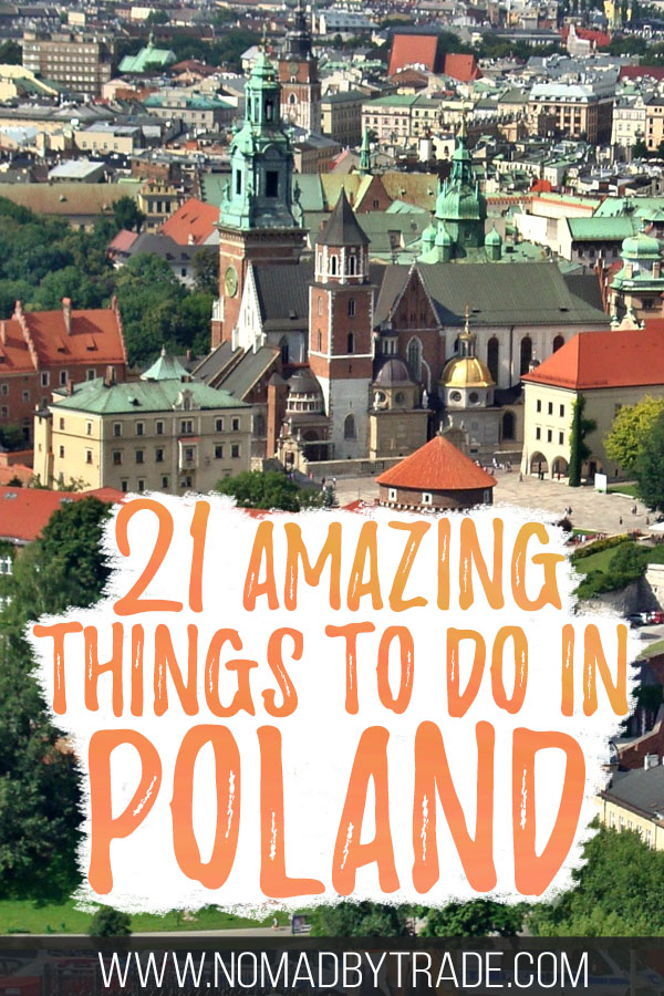 """Aerial shot of Wawel Castle in Krakow with text overlay reading """"21 amazing things to do in Poland"""""""